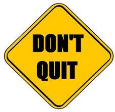 no quit1